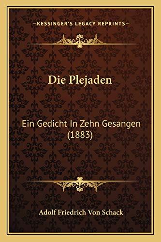 9781168411129: Die Plejaden: Ein Gedicht In Zehn Gesangen (1883) (German Edition)