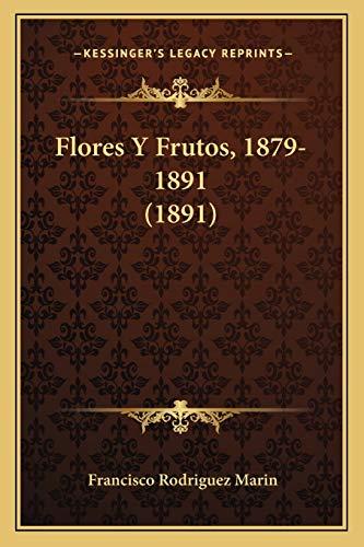 9781168413291: Flores y Frutos, 1879-1891 (1891)