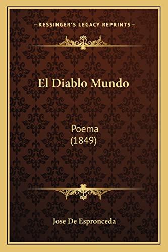 9781168429063: El Diablo Mundo: Poema (1849) (Spanish Edition)
