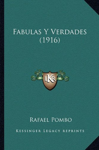 9781168433091: Fabulas Y Verdades (1916) (Spanish Edition)