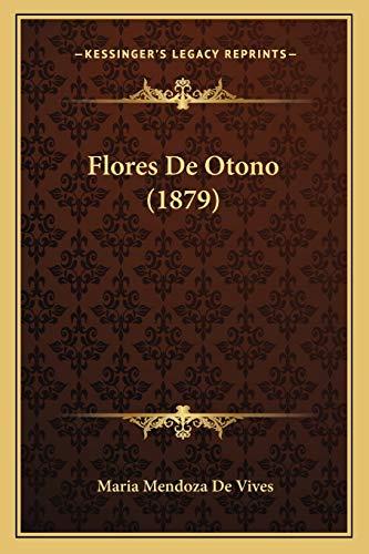 9781168435330: Flores de Otono (1879)