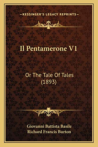 9781168436061: Il Pentamerone V1: Or the Tale of Tales (1893)