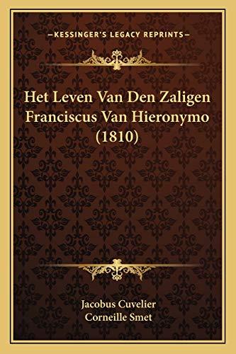 9781168444691: Het Leven Van Den Zaligen Franciscus Van Hieronymo (1810) (Dutch Edition)