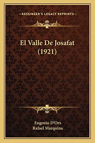 9781168445605: El Valle De Josafat (1921) (Spanish Edition)