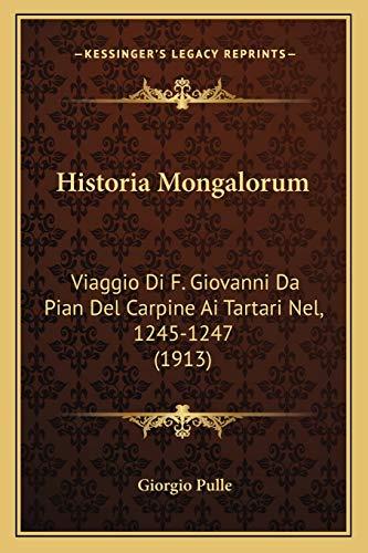 Historia Mongalorum: Viaggio Di F. Giovanni Da