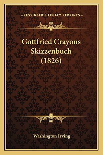 9781168450005: Gottfried Crayons Skizzenbuch (1826)