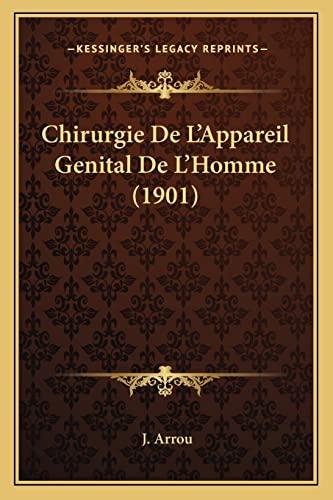 9781168451286: Chirurgie de L'Appareil Genital de L'Homme (1901)