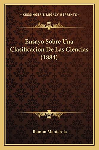 9781168456564: Ensayo Sobre Una Clasificacion De Las Ciencias (1884) (Spanish Edition)