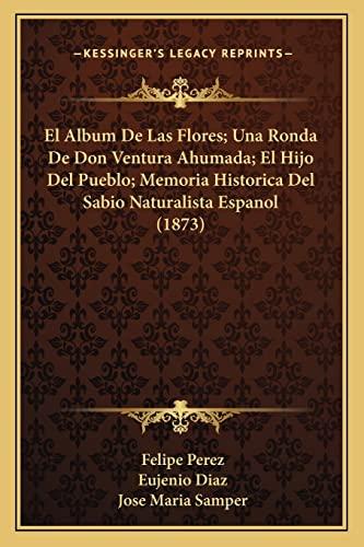 El Album de Las Flores una Ronda: Felipe Perez