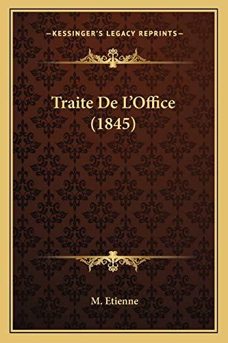 9781168460844: Traite De L'Office (1845) (French Edition)