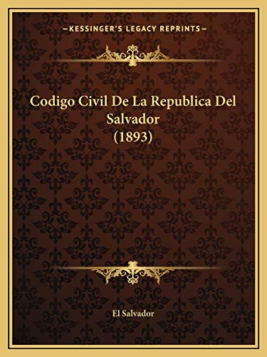 9781168463920: Codigo Civil De La Republica Del Salvador (1893) (Spanish Edition)