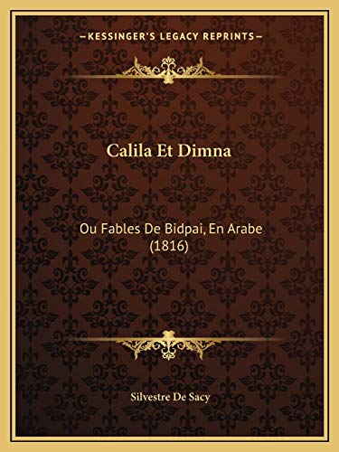 9781168475596: Calila Et Dimna: Ou Fables De Bidpai, En Arabe (1816) (French Edition)