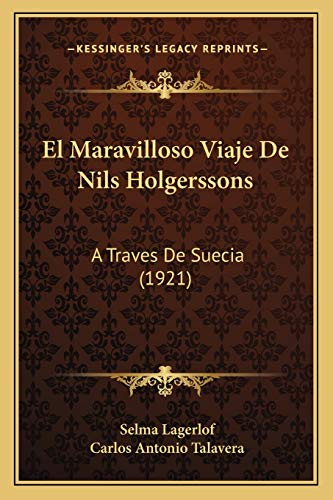 9781168482341: El Maravilloso Viaje de Nils Holgerssons: A Traves de Suecia (1921)