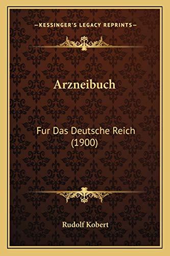 9781168483768: Arzneibuch: Fur Das Deutsche Reich (1900)