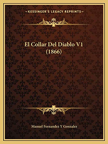 9781168484871: El Collar del Diablo V1 (1866)