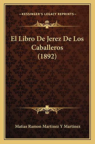 9781168487063: El Libro de Jerez de Los Caballeros (1892)