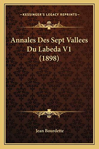 9781168488480: Annales Des Sept Vallees Du Labeda V1 (1898)