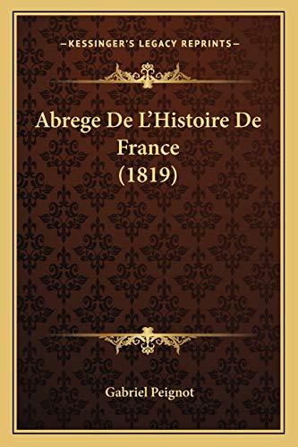 9781168490933: Abrege de L'Histoire de France (1819)