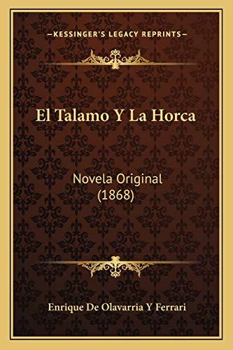 9781168492975: El Talamo Y La Horca: Novela Original (1868) (Spanish Edition)