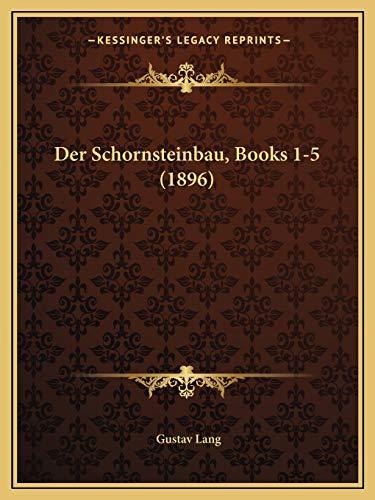 9781168493071: Der Schornsteinbau, Books 1-5 (1896)