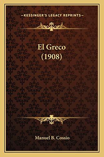9781168497147: El Greco (1908) (Spanish Edition)