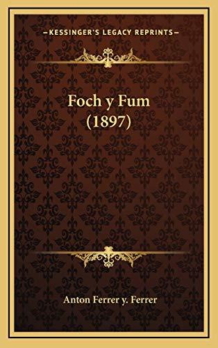 9781168499875: Foch y Fum (1897) (Spanish Edition)