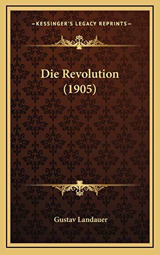 9781168506603: Die Revolution (1905) (German Edition)