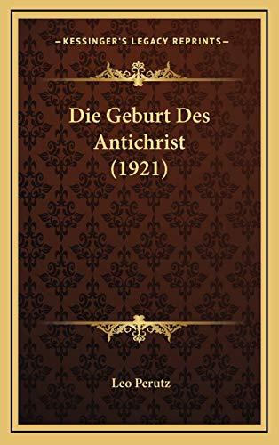 9781168516114: Die Geburt Des Antichrist (1921)