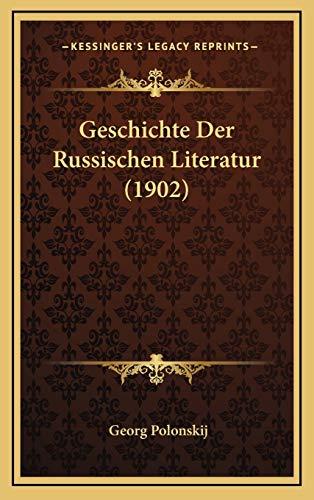 9781168519573: Geschichte Der Russischen Literatur (1902)