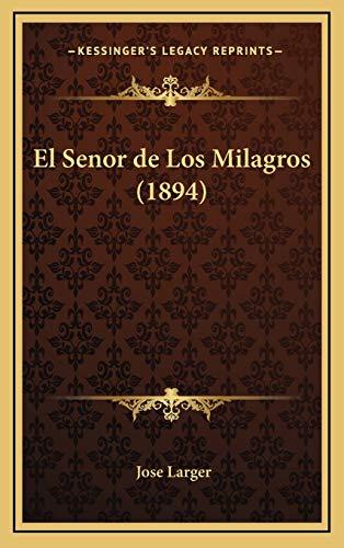 9781168521279: El Senor de Los Milagros (1894) (Spanish Edition)