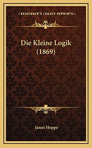 9781168524775: Die Kleine Logik (1869)