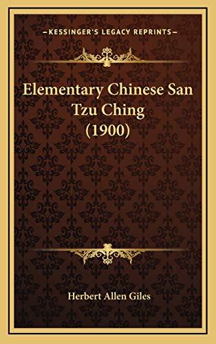 9781168537799: Elementary Chinese San Tzu Ching (1900)