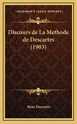 9781168541062: Discours de La Methode de Descartes (1903) (French Edition)