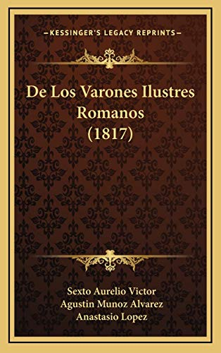 9781168546517: de Los Varones Ilustres Romanos (1817)
