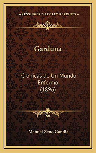 9781168547842: Garduna: Cronicas de Un Mundo Enfermo (1896) (Spanish Edition)