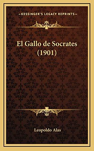 9781168548498: El Gallo de Socrates (1901) (Spanish Edition)