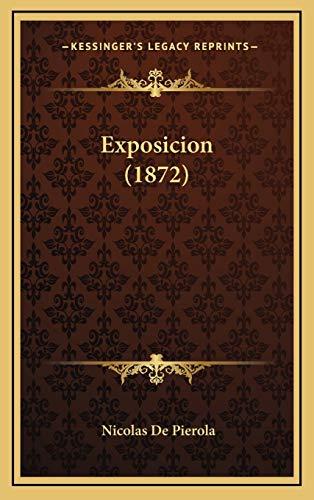 9781168551498: Exposicion (1872) (Spanish Edition)
