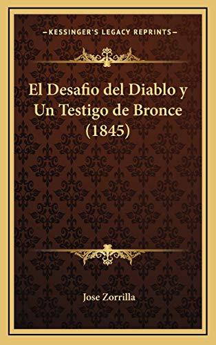 9781168552143: El Desafio del Diablo y Un Testigo de Bronce (1845) (Spanish Edition)