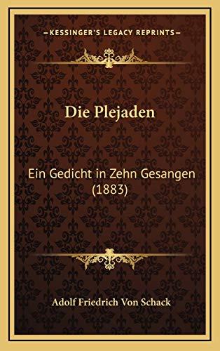9781168552877: Die Plejaden: Ein Gedicht in Zehn Gesangen (1883) (German Edition)