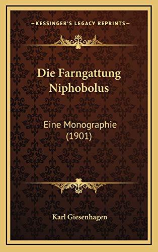 9781168555335: Die Farngattung Niphobolus: Eine Monographie (1901) (German Edition)