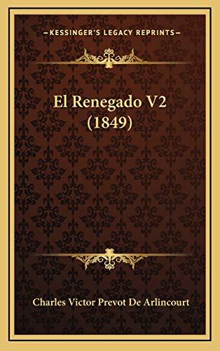 9781168558190: El Renegado V2 (1849) (Spanish Edition)