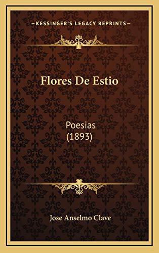 9781168561718: Flores de Estio: Poesias (1893)