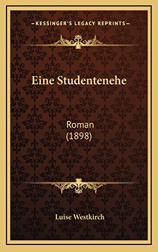 9781168566775: Eine Studentenehe: Roman (1898)