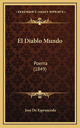 9781168569639: El Diablo Mundo: Poema (1849) (Spanish Edition)