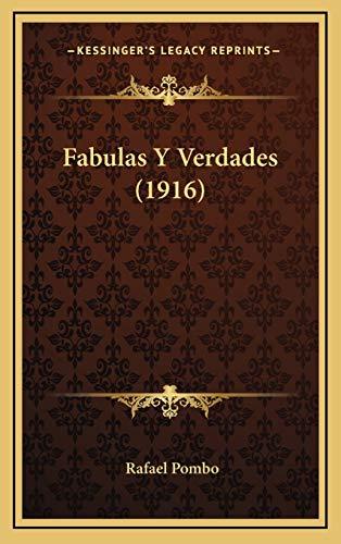 9781168573445: Fabulas Y Verdades (1916) (Spanish Edition)