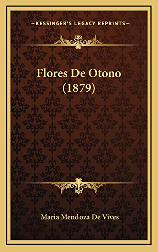 9781168575579: Flores de Otono (1879)