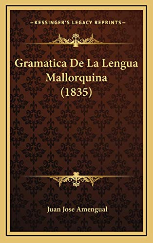 9781168576170: Gramatica de La Lengua Mallorquina (1835)