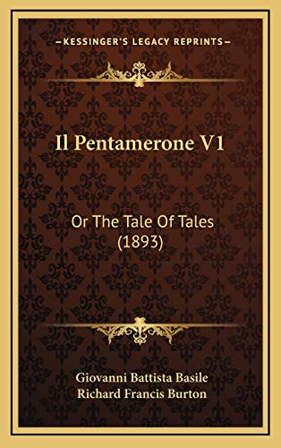 9781168576248: Il Pentamerone V1: Or the Tale of Tales (1893)
