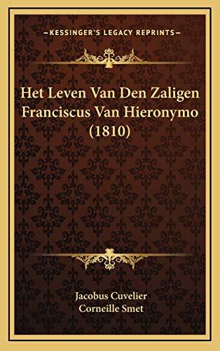 9781168584502: Het Leven Van Den Zaligen Franciscus Van Hieronymo (1810) (Dutch Edition)