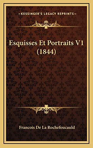 9781168587022: Esquisses Et Portraits V1 (1844) (French Edition)